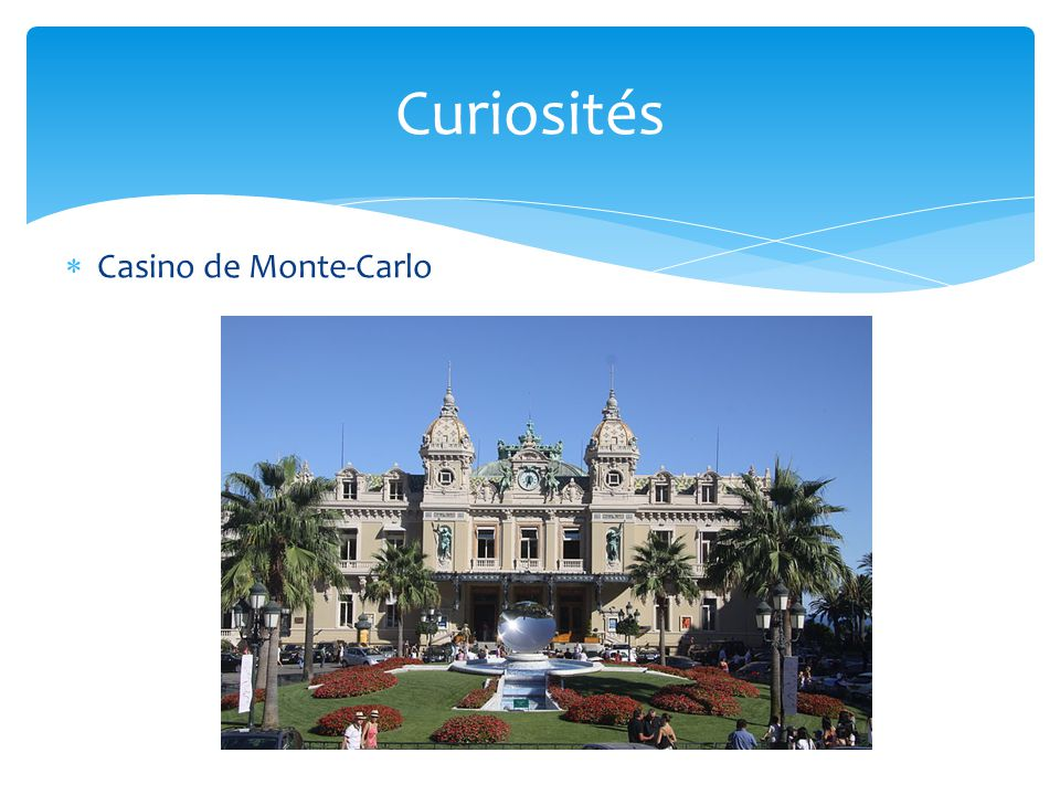 Curiosités Casino de Monte-Carlo