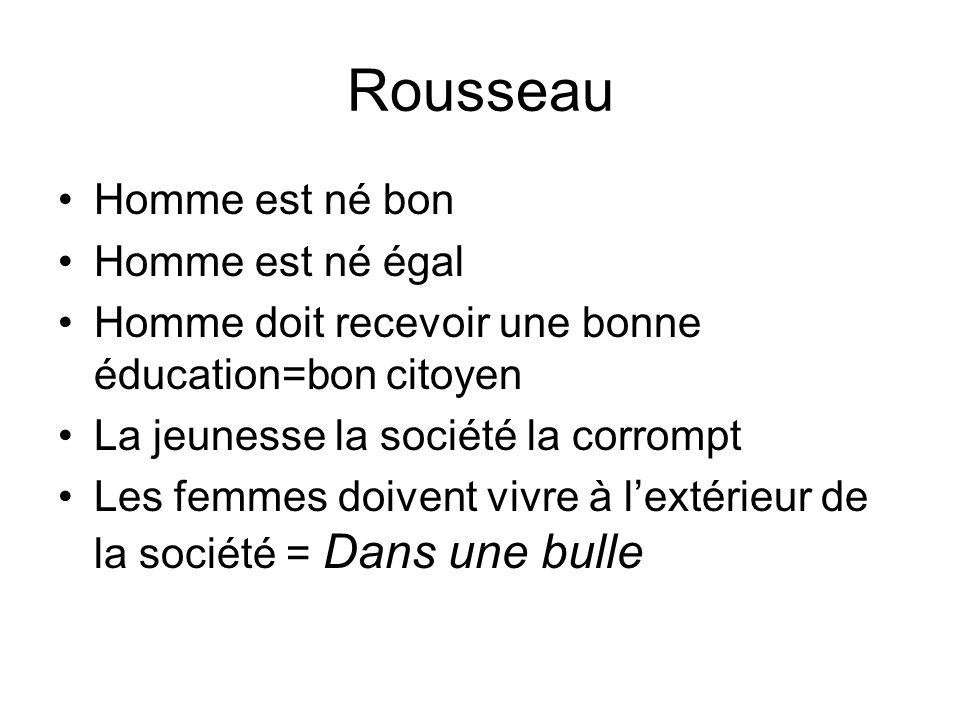 Rousseau Homme est né bon Homme est né égal