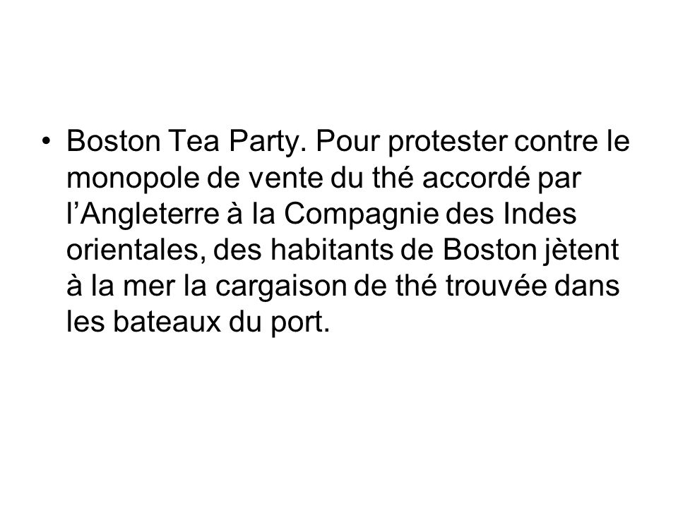 Boston Tea Party.