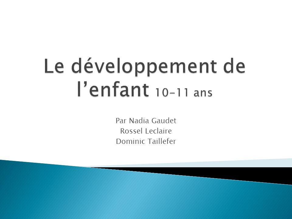 Le développement de l'enfant 10-11 ans