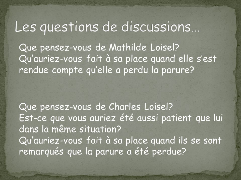Les questions de discussions…
