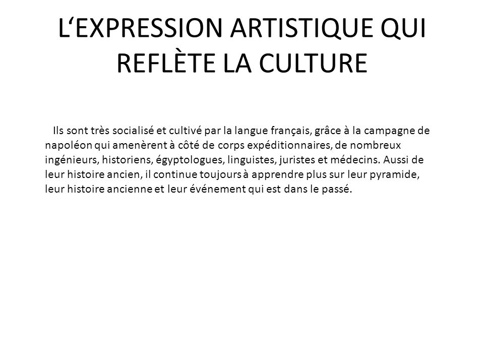 L'EXPRESSION ARTISTIQUE QUI REFLÈTE LA CULTURE