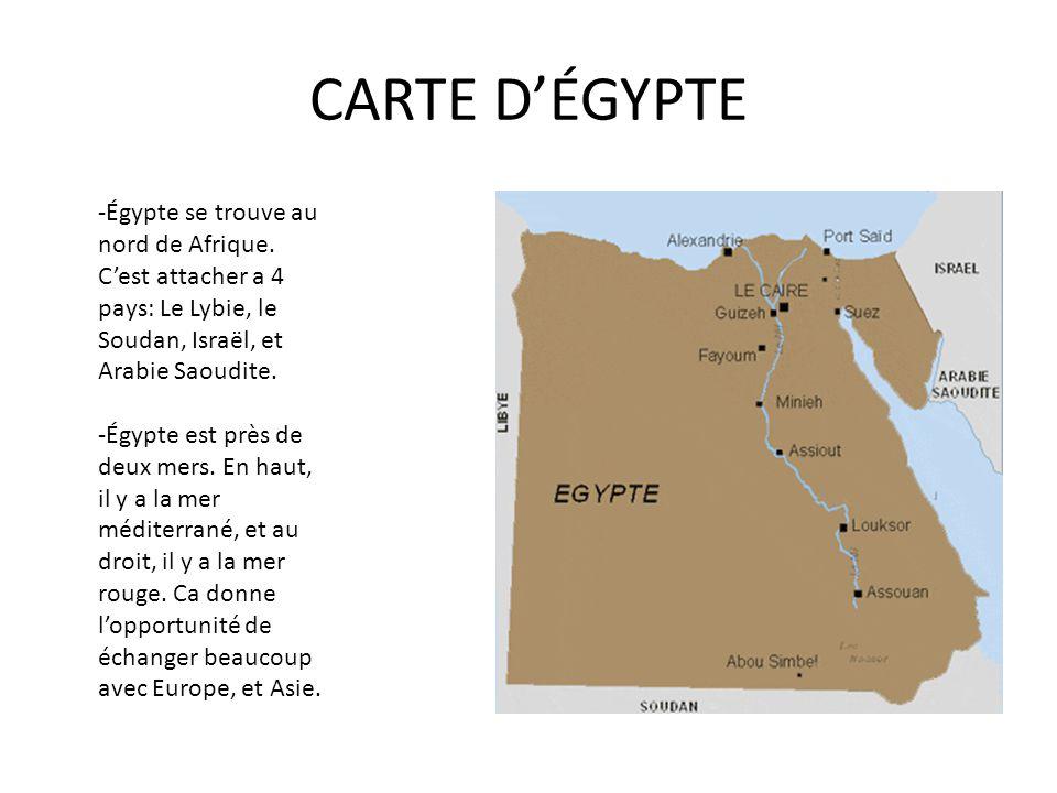 CARTE D'ÉGYPTE -Égypte se trouve au nord de Afrique. C'est attacher a 4 pays: Le Lybie, le Soudan, Israël, et Arabie Saoudite.