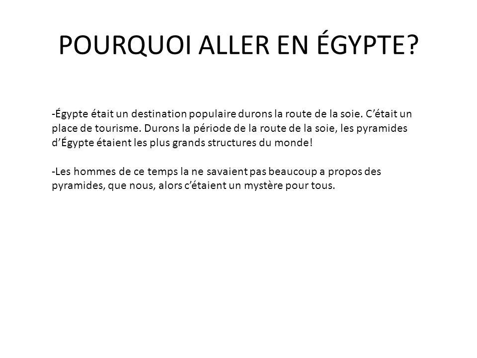 POURQUOI ALLER EN ÉGYPTE