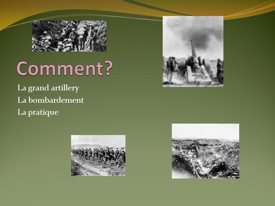 Comment La grand artillery La bombardement La pratique