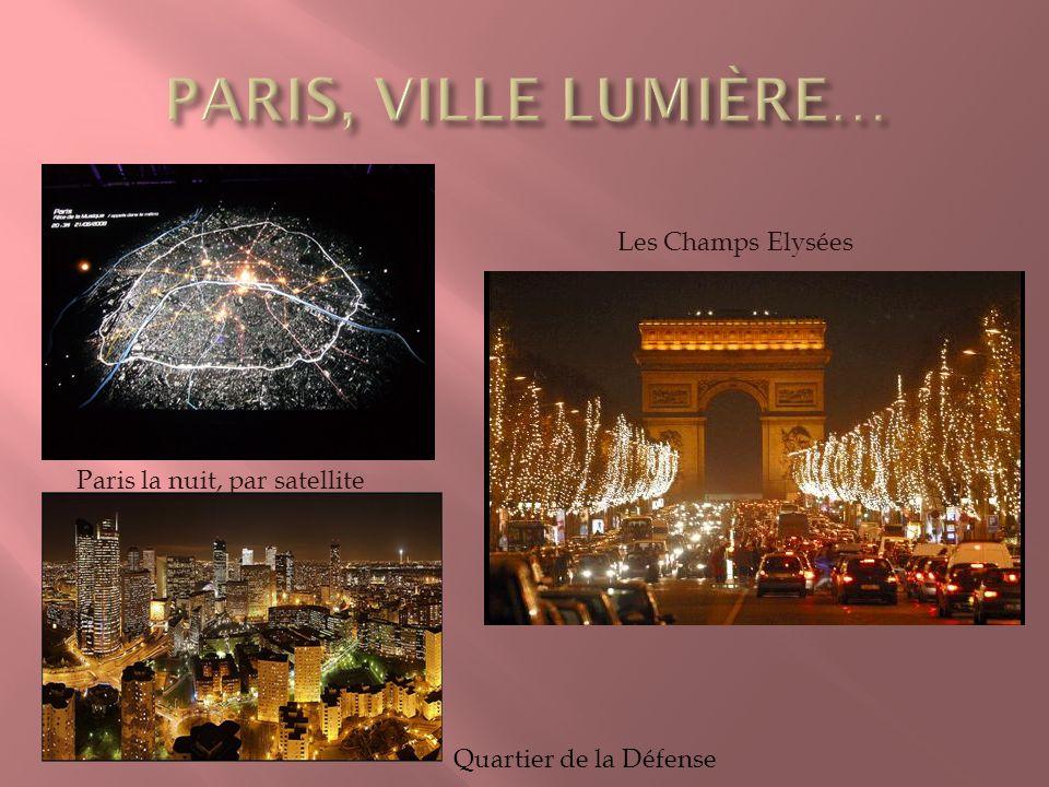 PARIS, VILLE LUMIÈRE… Les Champs Elysées Paris la nuit, par satellite