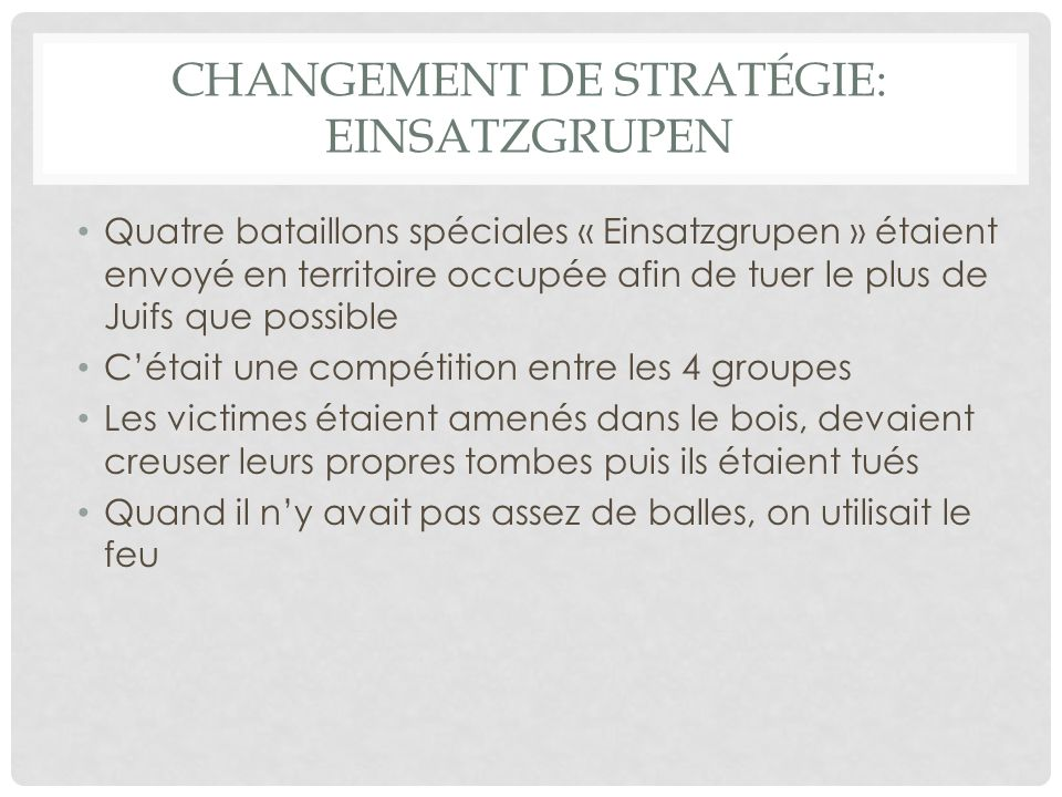 Changement de stratégie: Einsatzgrupen