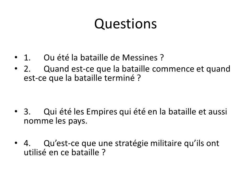 Questions 1. Ou été la bataille de Messines