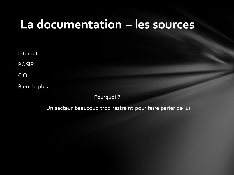 La documentation – les sources