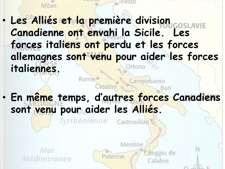 Les Alliés et la première division Canadienne ont envahi la Sicile
