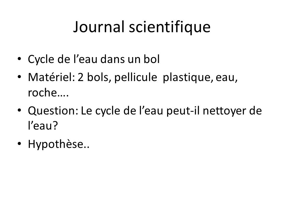 Journal scientifique Cycle de l'eau dans un bol