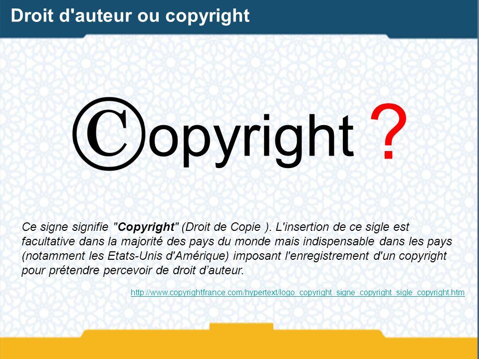 opyright Droit d auteur ou copyright