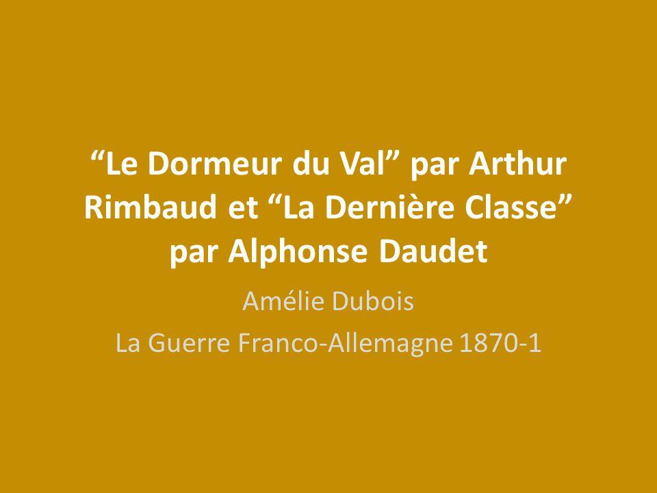 Amélie Dubois La Guerre Franco-Allemagne 1870-1
