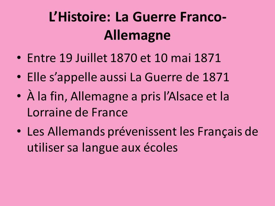 L'Histoire: La Guerre Franco-Allemagne