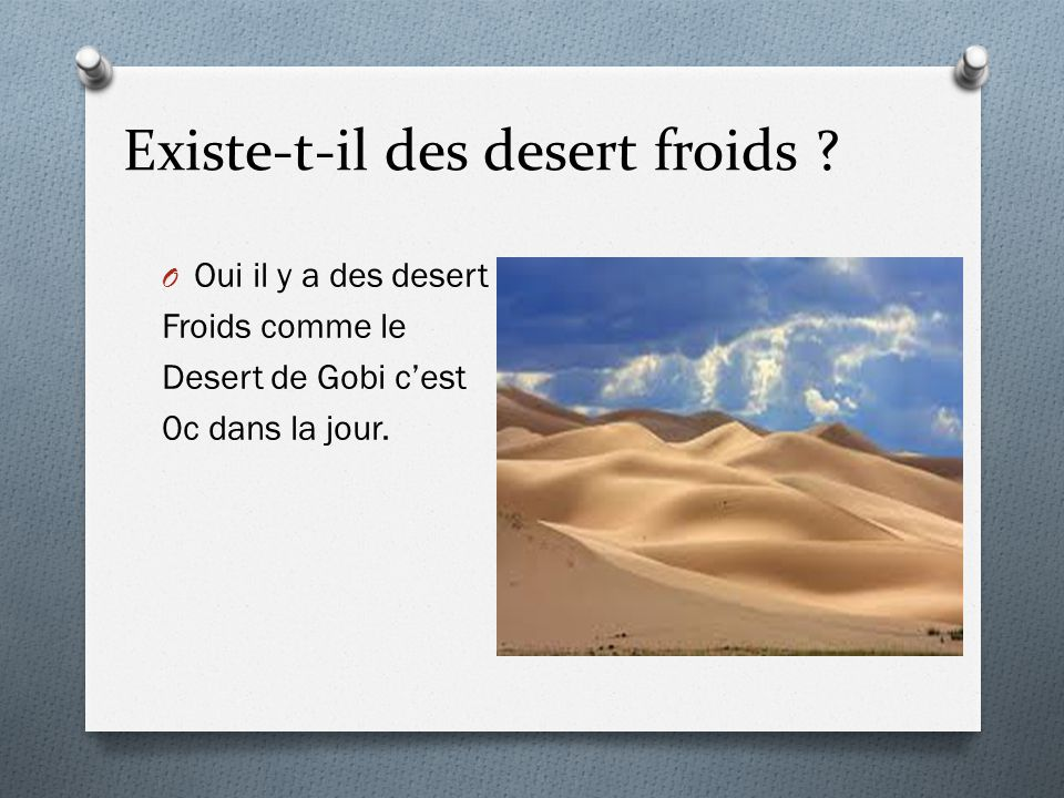 Existe-t-il des desert froids