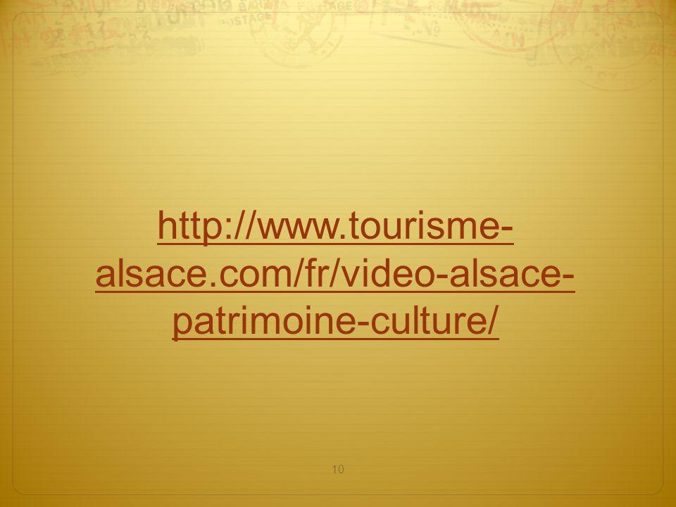 http://www.tourisme-alsace.com/fr/video-alsace-patrimoine-culture/