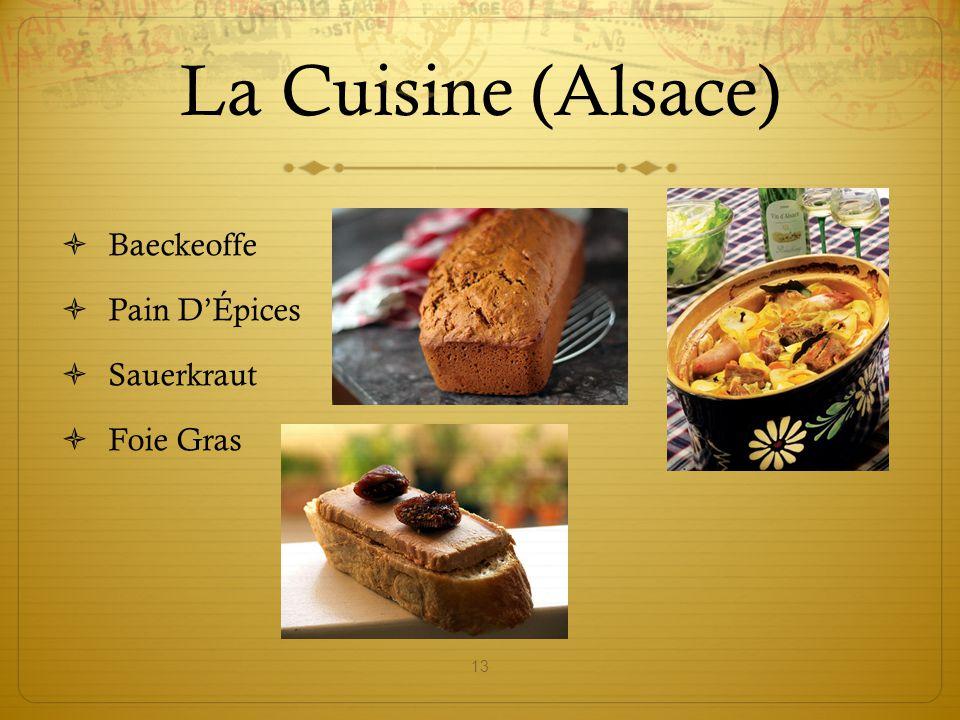 La Cuisine (Alsace) Baeckeoffe Pain D'Épices Sauerkraut Foie Gras