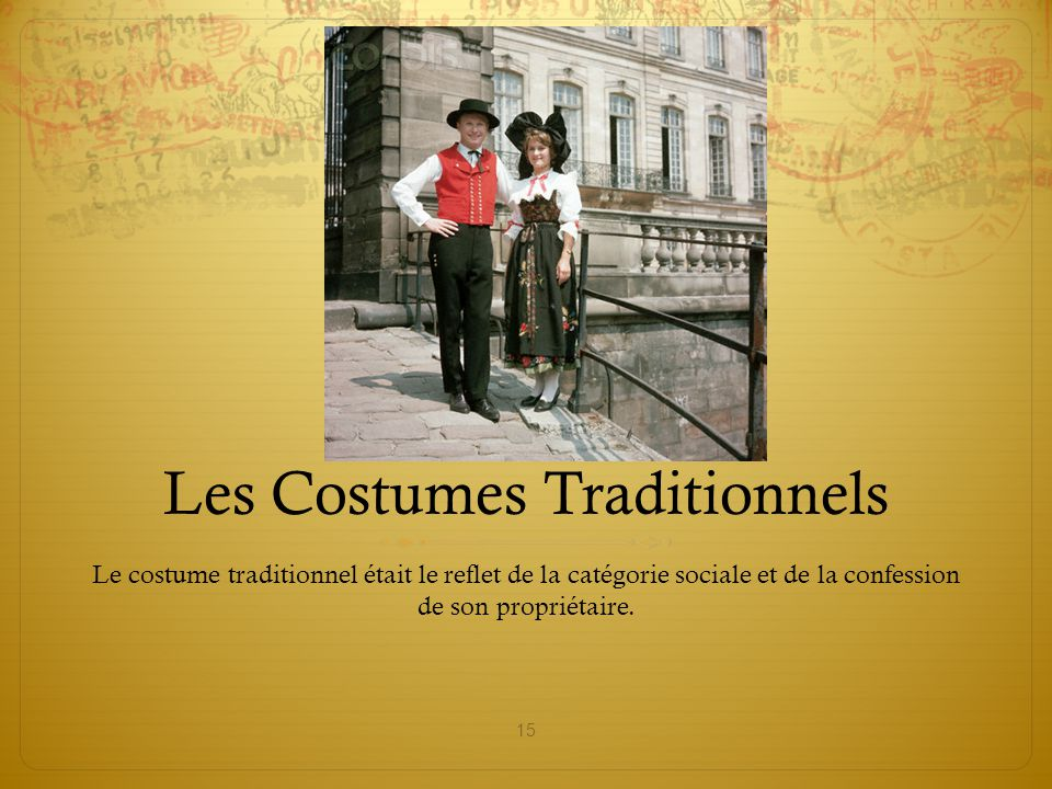 Les Costumes Traditionnels