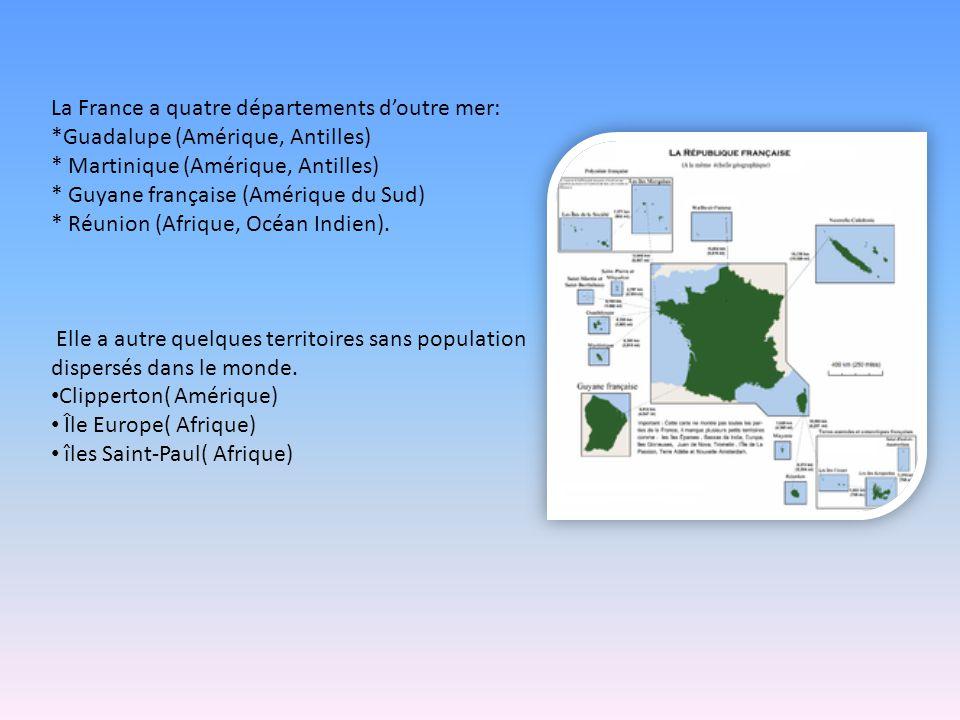 La France a quatre départements d'outre mer: