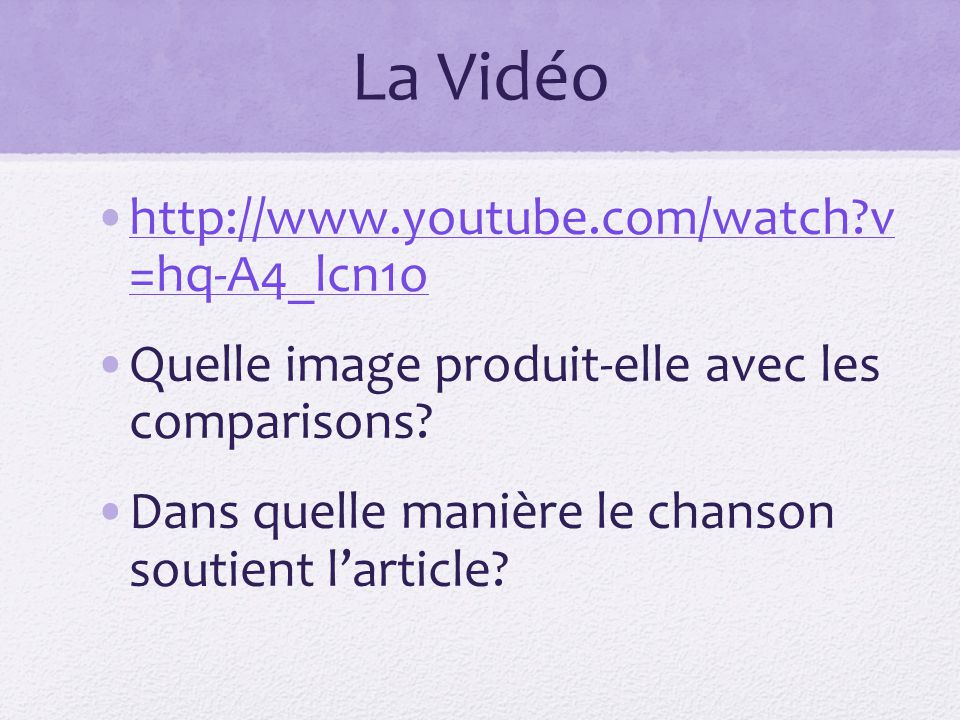 La Vidéo http://www.youtube.com/watch v =hq-A4_lcn1o