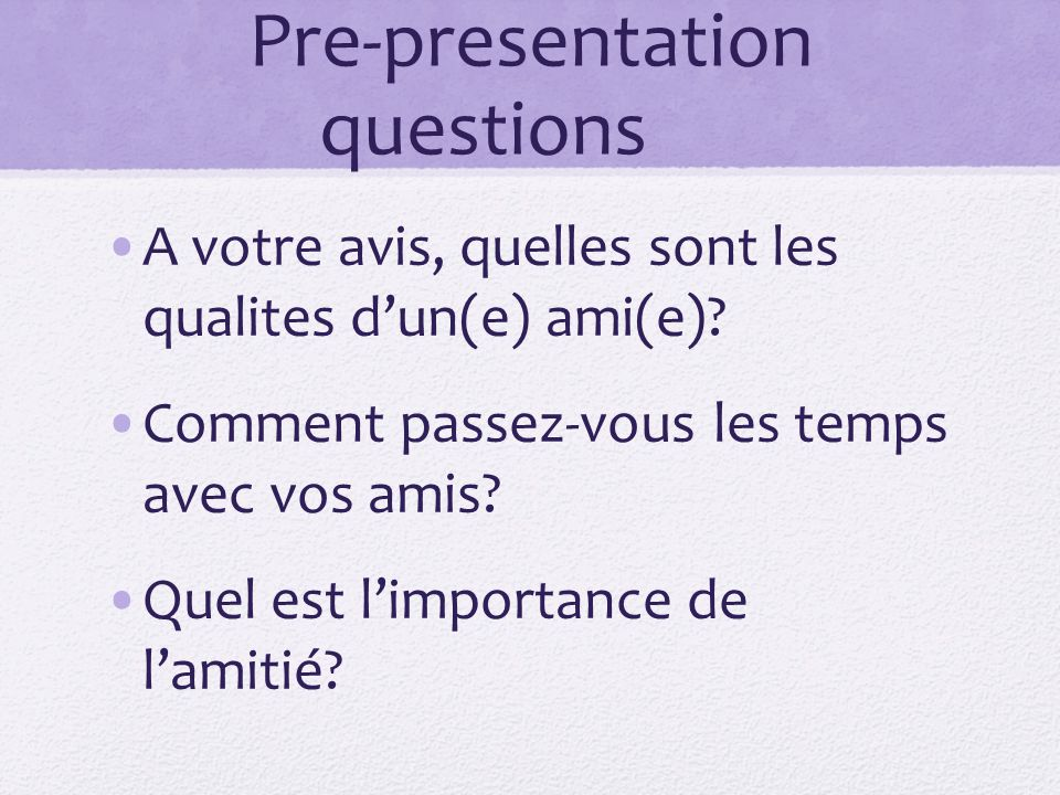 Pre-presentation questions
