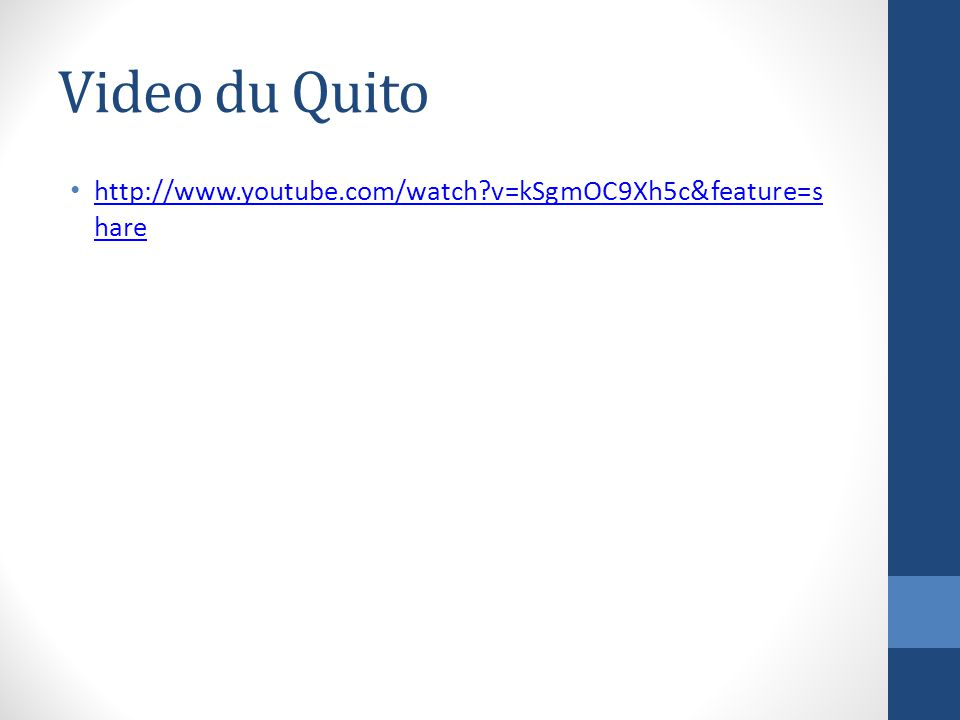Video du Quito http://www.youtube.com/watch v=kSgmOC9Xh5c&feature=share