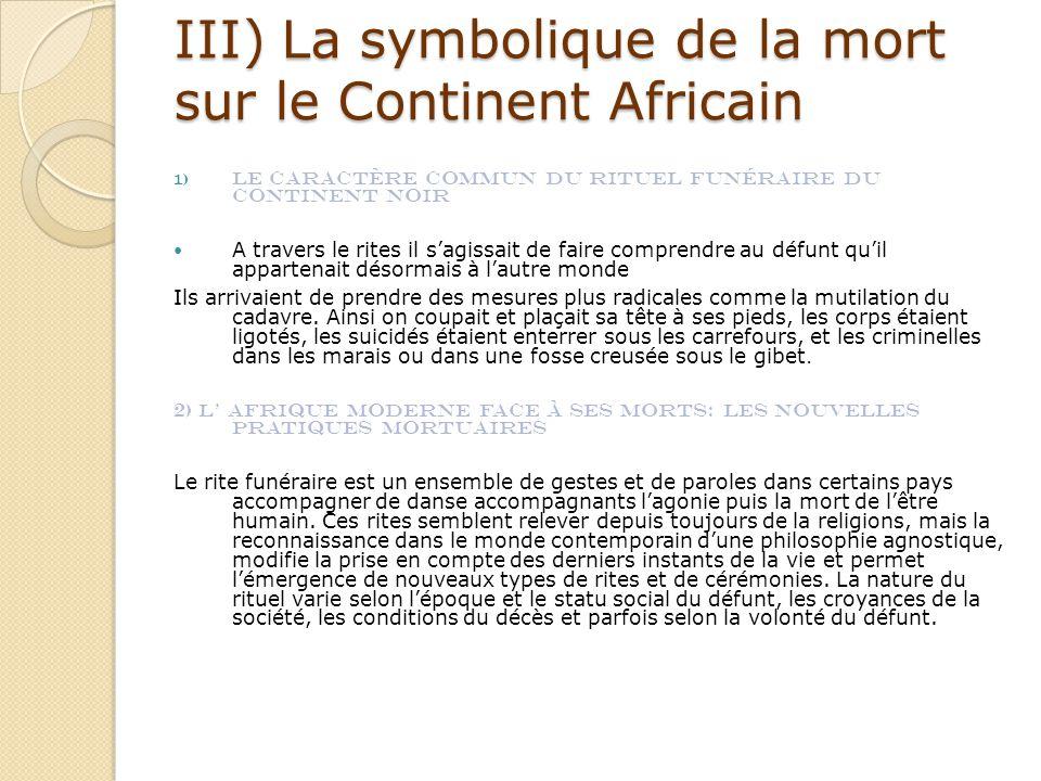III) La symbolique de la mort sur le Continent Africain