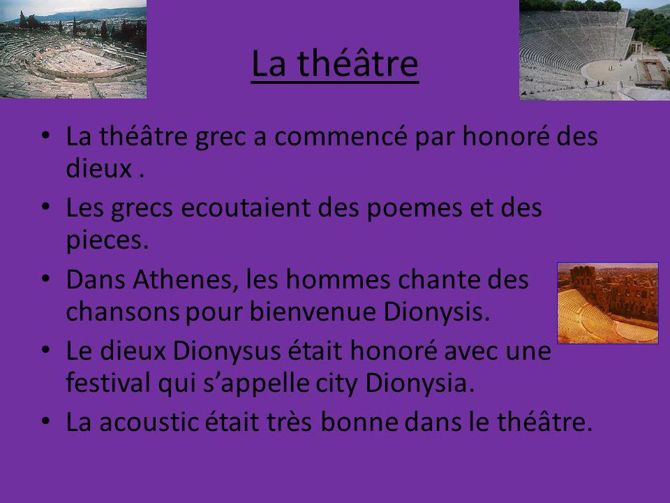 La théâtre La théâtre grec a commencé par honoré des dieux .