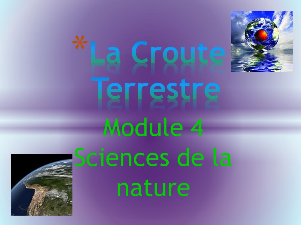 Module 4 Sciences de la nature