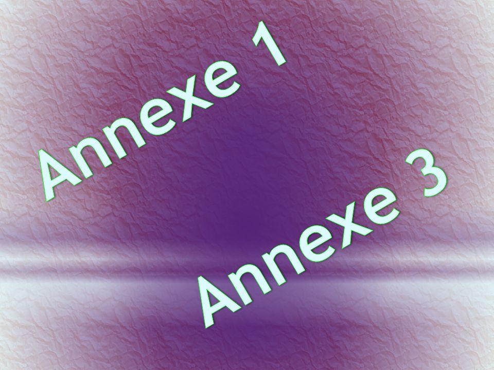 Annexe 1 Annexe 3
