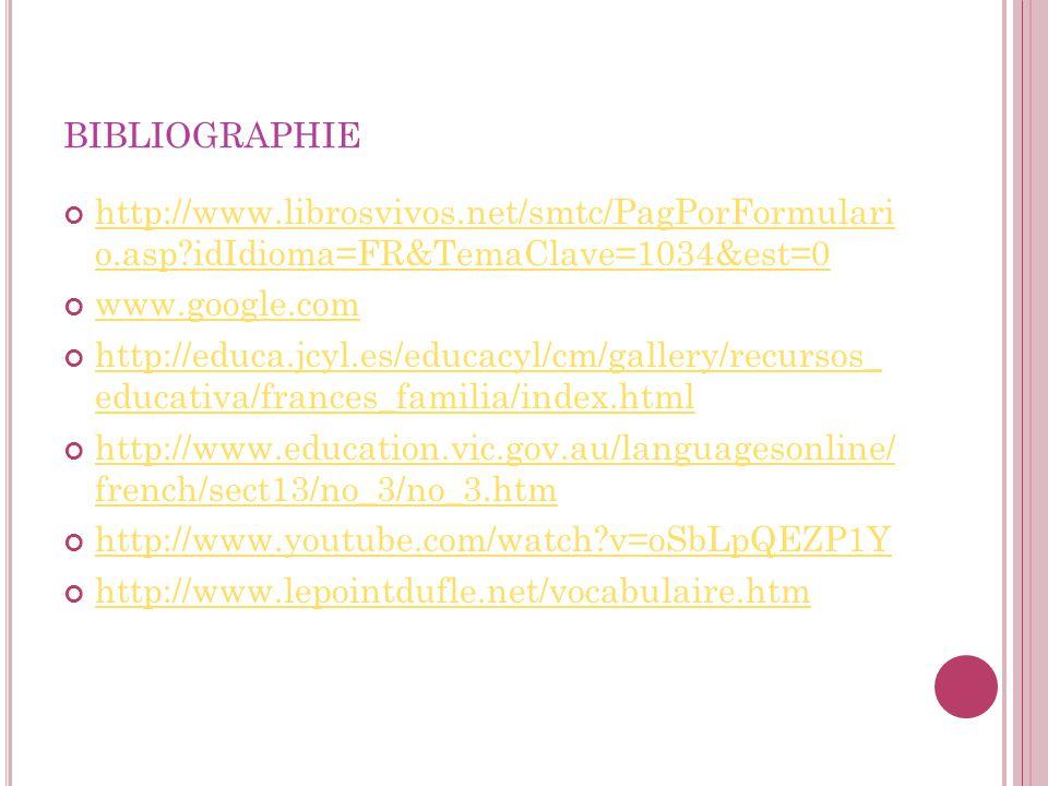 bibliographie http://www.librosvivos.net/smtc/PagPorFormulari o.asp idIdioma=FR&TemaClave=1034&est=0.