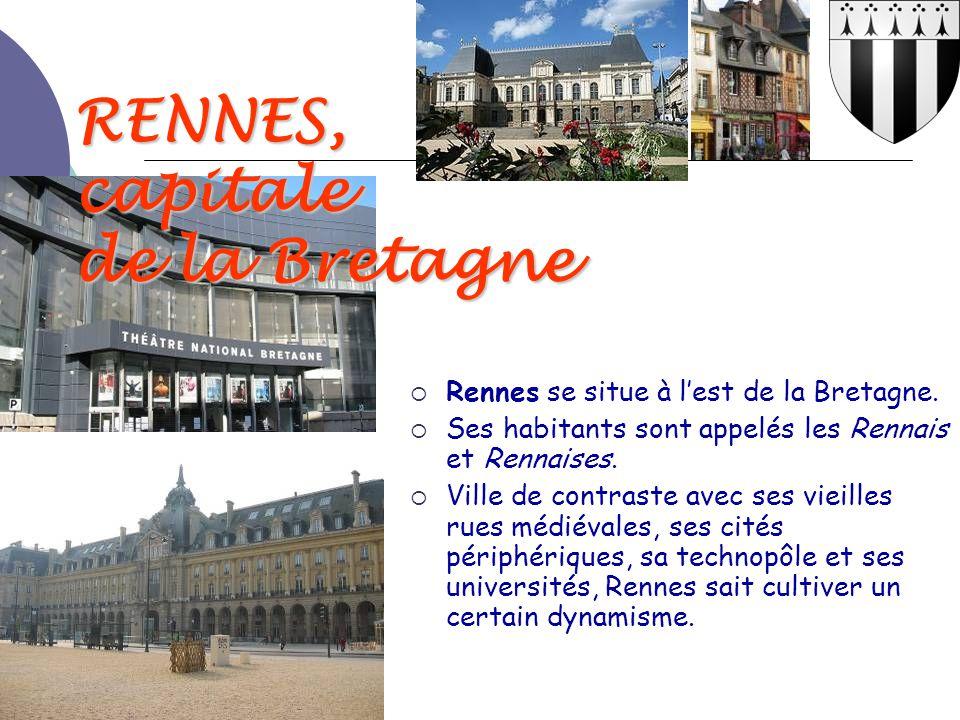 RENNES, capitale de la Bretagne