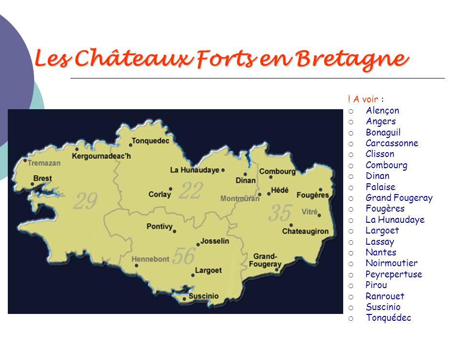 Les Châteaux Forts en Bretagne