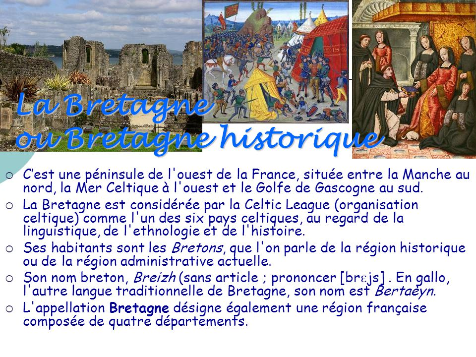 La Bretagne ou Bretagne historique