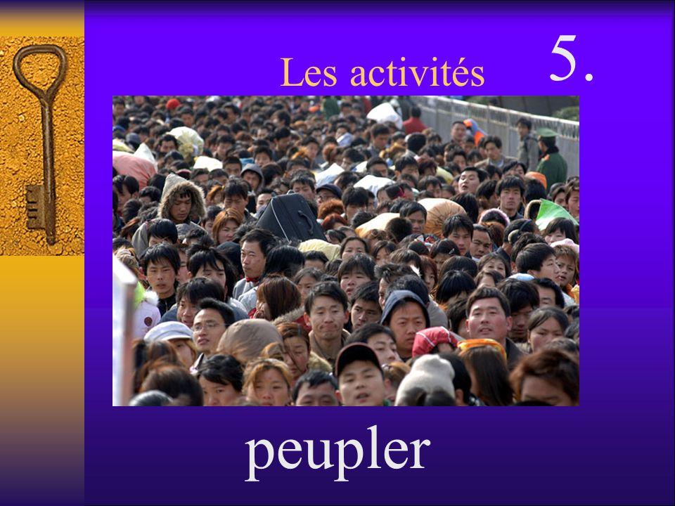 5. Les activités peupler