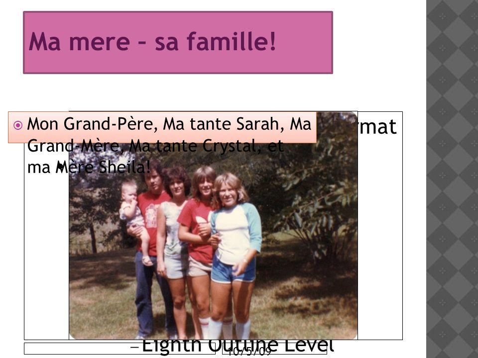 55 Ma mere – sa famille! Mon Grand-Père, Ma tante Sarah, Ma Grand-Mère, Ma tante Crystal, et ma Mère Sheila!