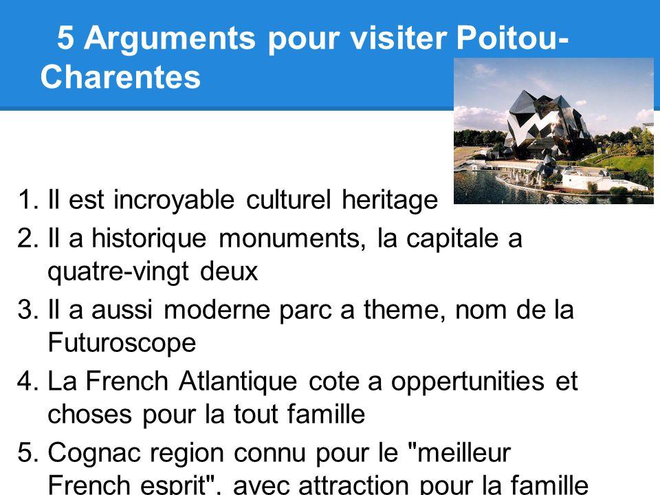 5 Arguments pour visiter Poitou- Charentes