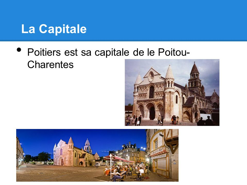 La Capitale Poitiers est sa capitale de le Poitou- Charentes