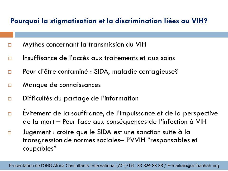 Pourquoi la stigmatisation et la discrimination liées au VIH