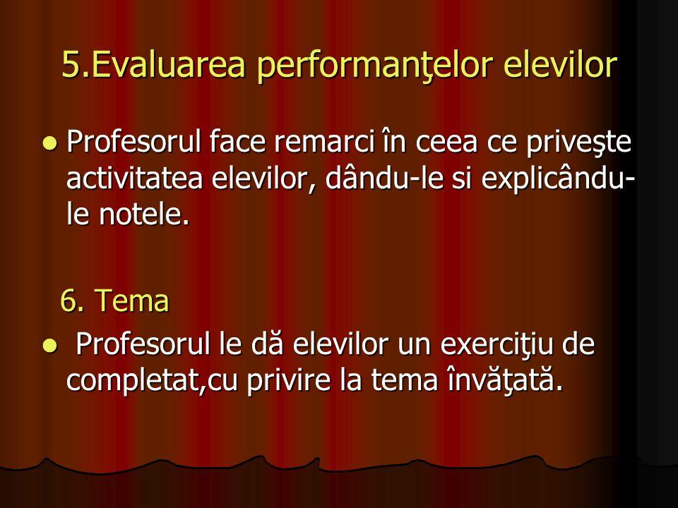 5.Evaluarea performanţelor elevilor