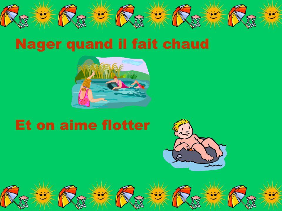 Nager quand il fait chaud