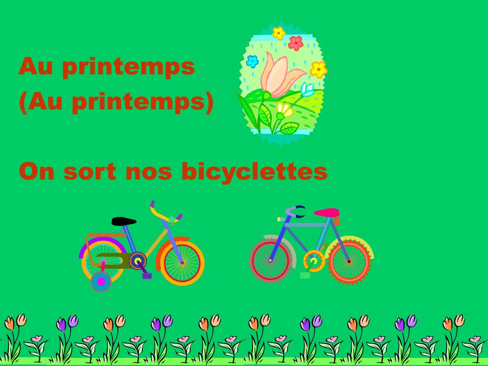 Au printemps (Au printemps) On sort nos bicyclettes