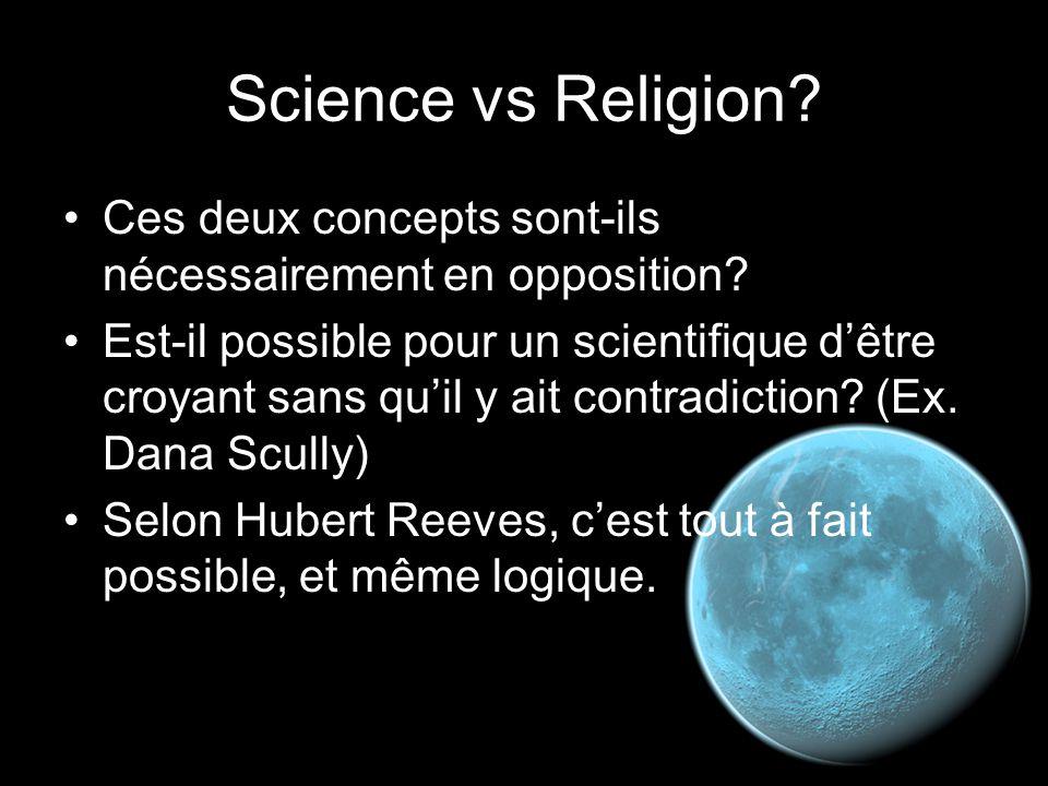 Science vs Religion Ces deux concepts sont-ils nécessairement en opposition