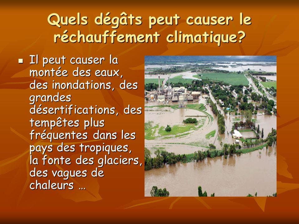 Quels dégâts peut causer le réchauffement climatique