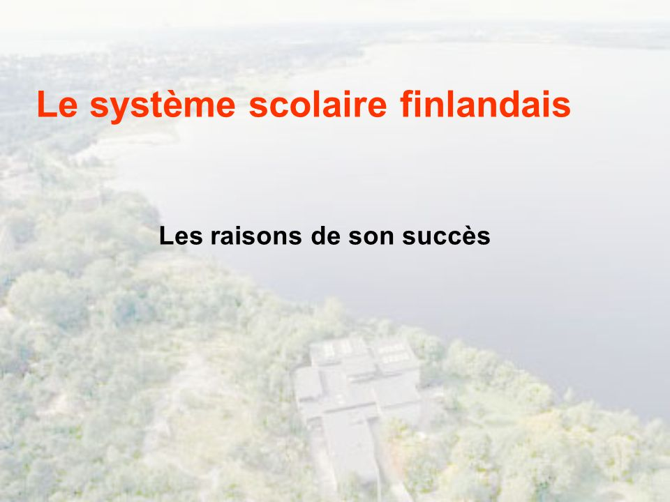 Le système scolaire finlandais