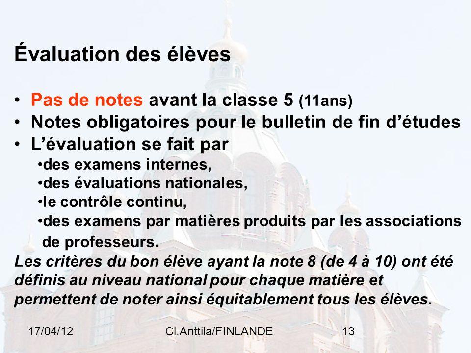Évaluation des élèves Pas de notes avant la classe 5 (11ans)