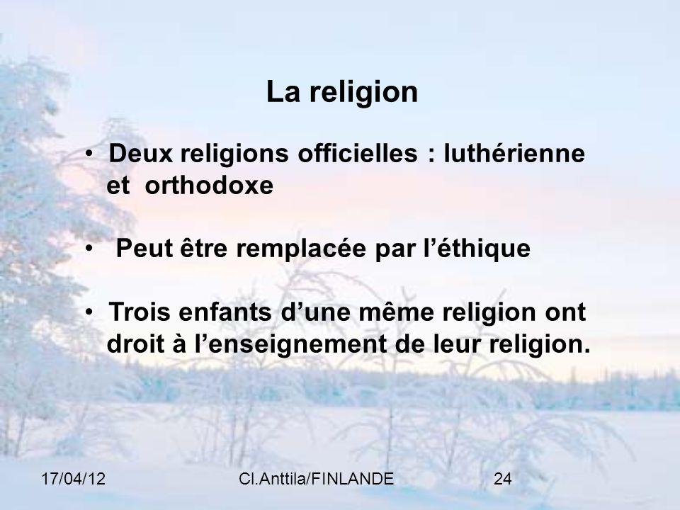 La religion Deux religions officielles : luthérienne et orthodoxe