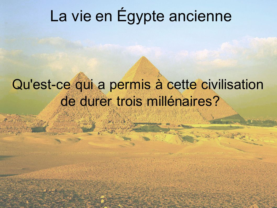 La vie en Égypte ancienne