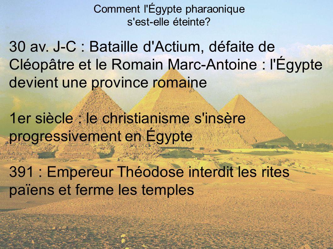 Comment l Égypte pharaonique s est-elle éteinte