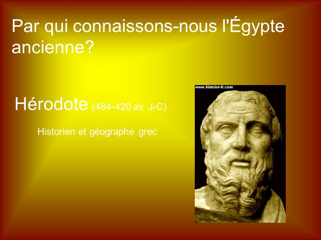 Par qui connaissons-nous l Égypte ancienne